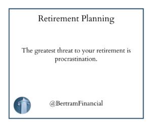 Retirement Strategy - Bertram Financial