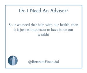Financial Advisor Quote - Bertram Financial