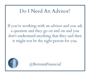 Quote About Financial Advisor - Bertram Financial