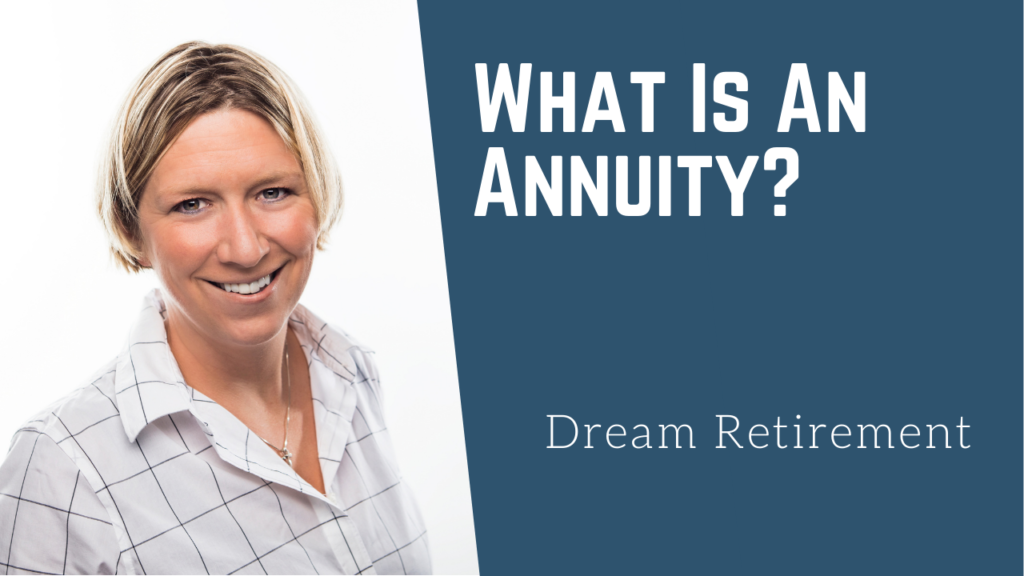 What Is An Annuity? - Michelle Bertram
