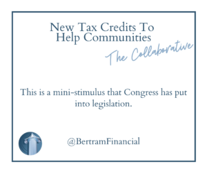 Quote About Tax Credits - Bertram Financial