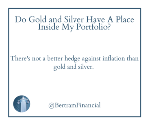 Quote about hedge, gold and silver - Financial Advisor Wisconsin