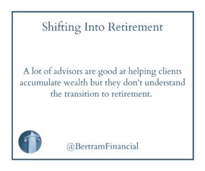 Quote About Retirement - Bertram Financial Wisconsin