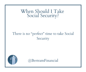 Quote about social security - Bertram Financial Wisconsin